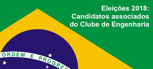 Eleições 2018: Candidatos associados do Clube de Engenharia